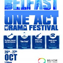 Belfast One Act 1 2018 small